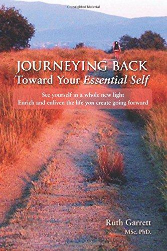 Read Online Journeying Back Toward Your Essential Self pdf epub