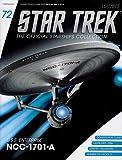 Star Trek Starships Issue 72 U.S.S. Enterprise NCC-1701-A