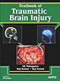 A Textbook of Head Injury, Kumar, Raj and Kamal, Raj, 9380704763