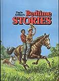 Uncle Arthurs Bedtime Stories (Uncle Arthur's Bedtime Stories, Volume 3)