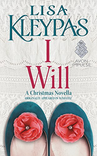 I Will: A Christmas Novella by [Kleypas, Lisa]