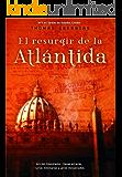 El resurgir de la Atlántida (Best seller)