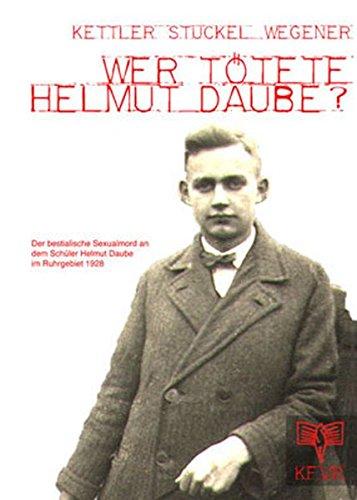 Wer tötete Helmut Daube?: Das Buch