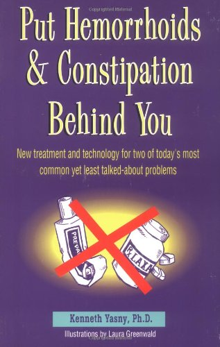 Put Hemorrhoids and Constipation Behind You