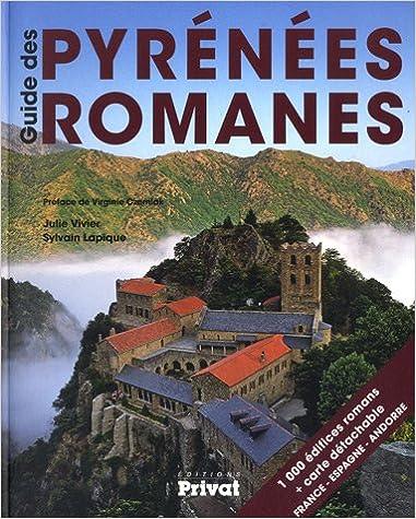 En ligne téléchargement Guide des Pyrénées Romanes pdf ebook