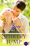 The Boss Courted Trouble: Sweet and Savory Romances, Book 5 (Contemporary Romance)