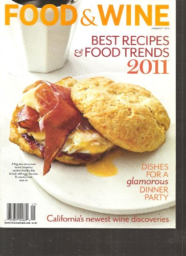 FOod & Wine Magazine (Best Recipes & food trends 2011, January 2011)