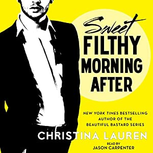 Sweet Filthy Morning After | Livre audio