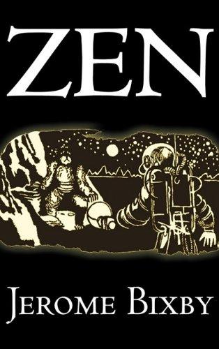 Read Online Zen by Jerome Bixby, Science Fiction, Fantasy PDF