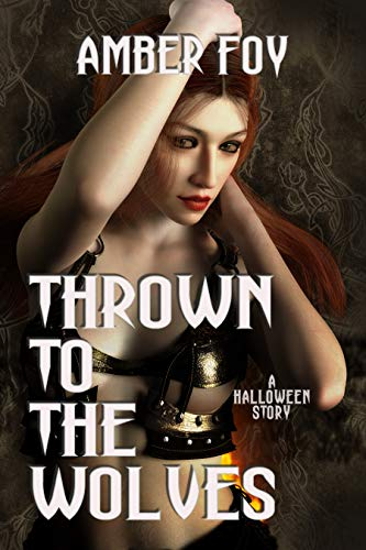 Thrown to the Wolves: A Halloween Story (Taboo Feasts Book 1) -