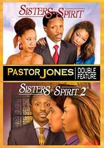 Pastor Jones Double Feature: Sisters in Spirit/Sisters in Spirit 2