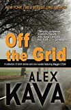 img - for Off the Grid: A collection of short stories and one novella featuring Maggie O'Dell book / textbook / text book