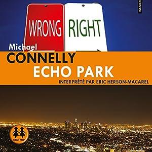Echo park harry bosch series book 12 echo park connelly michael array amazon com echo park harry bosch 12 audible audio edition rh fandeluxe Image collections