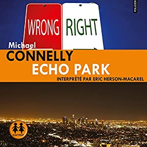 Echo Park (Harry Bosch 12) | Livre audio