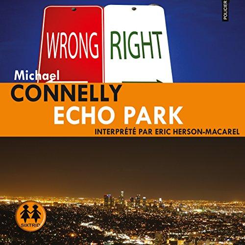 Echo Park: Harry Bosch 12 [French Version]: Harry Bosch 12