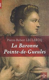 La baronne Pointe-de-Gueules par Pierre-Robert Leclercq