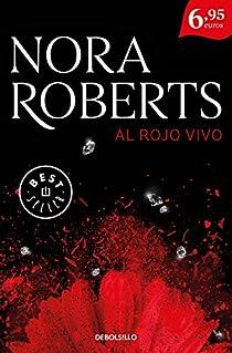 Al rojo vivo par Nora Roberts