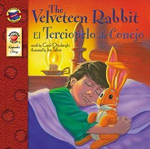 The Velveteen Rabbit | El Conejo de Terciopelo (Keepsake Stories, Bilingual)