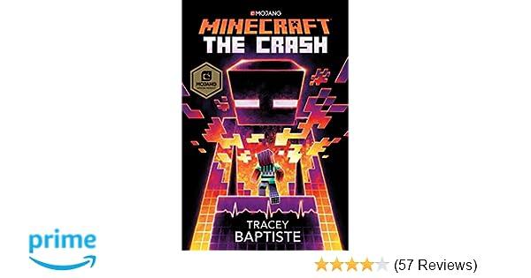 Amazon Com Minecraft The Crash An Official Minecraft