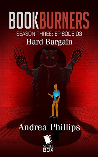 Burners Hard (Hard Bargain (Bookburners Season 3 Episode 3))