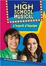 High School Musical, Tome 2 : L'esprit d'équipe par Barsocchini