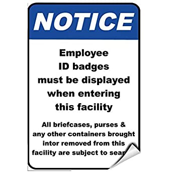 notice employee id badges displayed when entering facility label