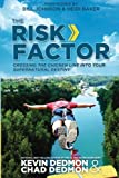 The Risk Factor: Crossing the Chicken Line Into Your Supernatural Destiny