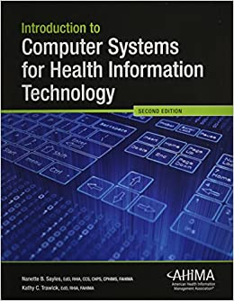Book Introduction to Computer Systems for Health Information Technology