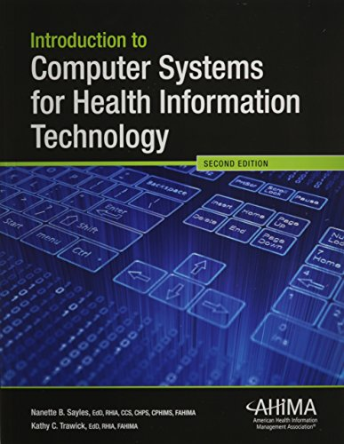 1584263938 - Introduction to Computer Systems for Health Information Technology