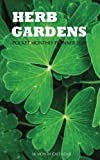 Herb Gardens Pocket Monthly Planner 2018: 16