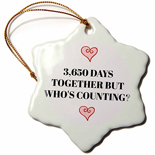3dRose Xander funny quotes - 3650 days together, but whos counting, black letters and heart pictures - 3 inch Snowflake Porcelain Ornament (orn_265918_1)