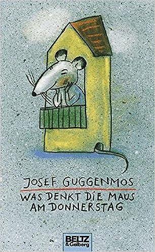 Was Denkt Die Maus Am Donnerstag Gedichte Für Kinder Beltz