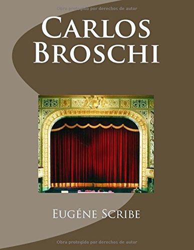 Descargar Libro Carlos Broschi Eugène Scribe