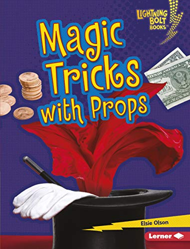 Magic Tricks with Props (Lightning Bolt Books ® — Magic Tricks)