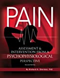 Pain : Assessment and Intervention from A Psychophysiological Perspective, Sherman, Richard, 1887114092