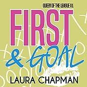 First & Goal: Queen of the League, Book 1 | Laura Chapman
