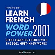 Learn French: Word Power 2001: Intermediate French #29 |  Innovative Language Learning