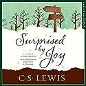 Surprised by Joy: C. S. Lewis Signature Classic Hörbuch von C. S. Lewis Gesprochen von: Peter Noble