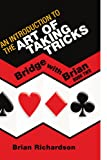 An introduction to the art of taking Tricks, Brian Richardson, 1441568689