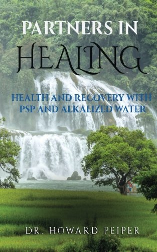 Partners In Healing  Health And Recovery With Alkalized Water And Psp
