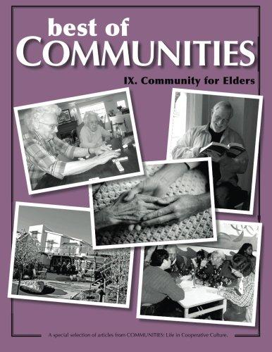 9: Best of Communities: IX. Community for Elders (Volume 9)