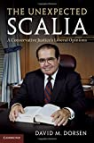 The Unexpected Scalia: A Conservative Justice's Liberal Opinions