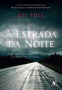 A estrada da noite por [Hill, Joe]