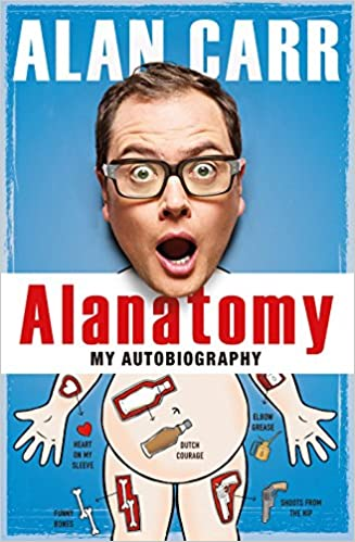 141286e6c81 Alanatomy  The Inside Story  Amazon.co.uk  Alan Carr  9781405920513 ...