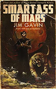 Smartass of Mars by [Gavin, Jim]