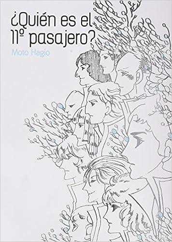 Quien Es El 11º Pasajero: Amazon.es: Moto Hagio, Moto Hagio: Libros