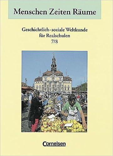 Menschen Zeiten Rume 7 8 Realschule Niedersachsen 9783464642405 Amazon Books