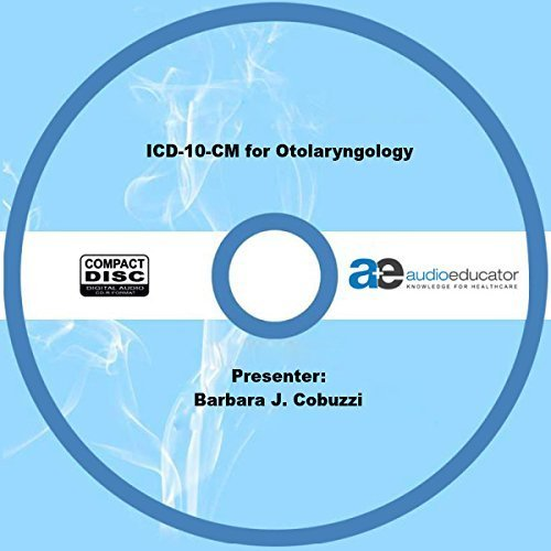 ICD-10-CM for Otolaryngology