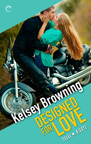 Designed for Love (Texas Nights Book 4)