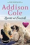 Lovers at Seaside (Sweet with Heat: Seaside Summers Book 9)